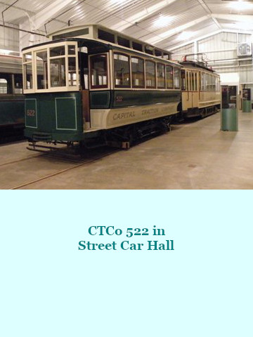 Capital Traction Company 522 now on Display in Street Car Hall